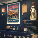Exhibit on the use of propaganda on the home front during WWII